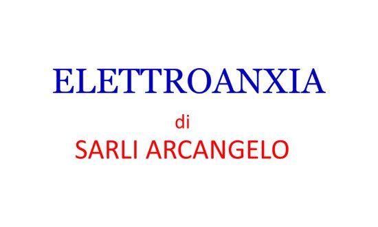Elettroanxia di Sarli Arcangelo